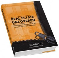 Real Estate Uncovered by Peter O'Malley